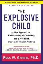 The Explosive Child: A New Approach for Understand