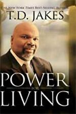 Power for Living Tradepaper by T. D. Jakes (2010, Paperback, Large Type)