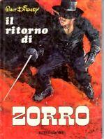 IL RITORNO DI ZORRO -WALT DISNEY - MONDADORI 1968 - L6