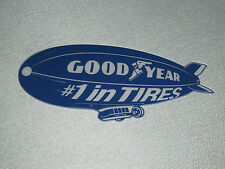 "Goodyear Blimp #1 in Tires 16"" Sign Man Cave Dragster Garage Art"