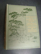 THE FLOWERS AND GARDENS OF JAPAN DESCRIBED BY FLORENCE DU CANE FIRST EDITION