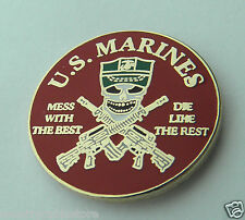 Marines Special Forces Mess with the Best Die Like the Rest Lapel Pin 7/8 inch
