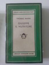 THOMAS MANN GIUSEPPE IL NUTRITORE MONDADORI LA MEDUSA 1949 1° ED.