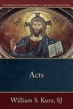 Very Good, Acts of the Apostles (Catholic Commentary on Sacred Scripture), Kurz
