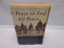 A Peace to End All Peace The Fall of the Ottoman Empire David Fromkin 2001 SC