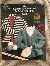 American School of Needlework The Learn to Crochet a Sweater Pattern Book #1304