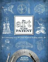 The Art of the Patent by Prince, Kevin Book The Fast Free Shipping