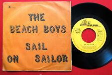 """BEACH BOYS SAIL ON SAILOR/CALIFORNIA SAGA 1973 VERY RARE UNIQUE EXYUGO 7"""" PS"""