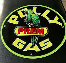 Polly Gas Oil gasoline sign . Free shipping on any 8 signs
