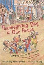 NEW Thanksgiving Day at Our House: Thanksgiving Poems for the Very Young