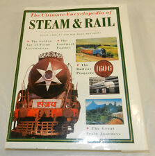 1998 RAILROAD Hardbound Book/THE ULTIMATE ENCYCLOPEDIA OF STEAM AND RAIL