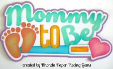 MOMMY TO BE boy paper piecing title Premade Scrapbook Pages die cut by Rhonda