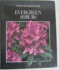 New ListingEvergreen Shrubs Time Life Gardener's Guide Hardcover Book Plant choices growing