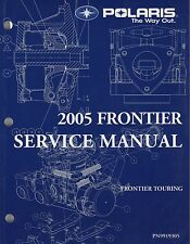 2005 POLARIS SNOWMOBILE FRONTIER TOURING SERVICE MANUAL P/N 99199305 (215)