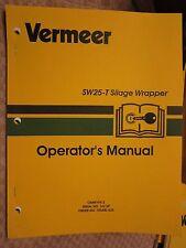 VERMEER SW25-T SILAGE WRAPPER OPERATORS MANUAL