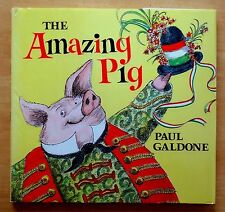 The Amazing Pig by Paul Galdone 1981 HC DJ Review Copy