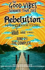 "REBELUTION ""GOOD VIBES TOUR 2017"" FOR SALT LAKE, PHOENIX, PHILLY CONCERT POSTER"