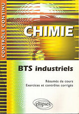 CORTIAL: CHIMIE BTS industriels _ Chimica industriale _ ELLIPSES _ 2006