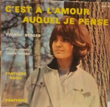 """7"""" Yvonne Berger C'est A L'Amour Auquel Je Pense, Panorama, France"""