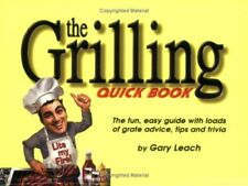 The Grilling Quick Book