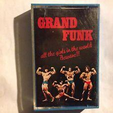 GRAND FUNK • All The Girls In The World Beware • Cassetta mc • 1975