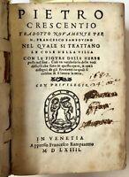 Pietro Crescentio tradotto novamente per M. Francesco Sansovino Rampazzetto 1564