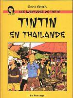 PASTICHE. Tintin en Thaïlande. Cartonné 60 pages en NOIR & BLANC. Etat neuf