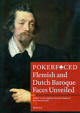 Pokerfaced: Flemish and Dutch Baroque Faces Unveiled (Museums at the Crossroads)