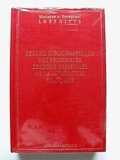 LHERMITTE : RECUEIL BIBLIOGRAPHIQUE DES PRINCIPALES ÉDITIONS ORIGINALES... 2005