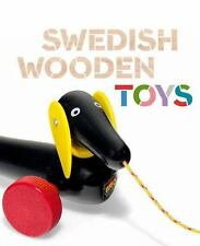 Swedish Wooden Toys (Bard Graduate Center for Studies in the Decorative Arts, De