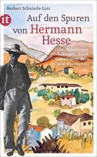 Auf den Spuren von Hermann Hesse: Calw, Maulbronn, Tübingen, Basel, Gaienhofen,