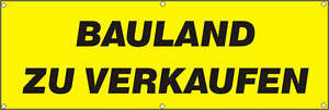 Werbeplane / Gerüstplane - p033 - Bauland zu verkaufen NEU 150 cm x 50 cm