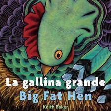 La Gallina Grande/Big Fat Hen by Keith Baker (2014, Board Book)