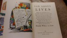 * VAN LOON'S LIVES * 1942 CLOTH HARDCOVER by HENDRIK WILLEM VAN LOON *