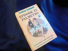 ERSKINE CALDWELL: EPISODE IN PALMETTO~4th SIGNET PR.~1960~NEW AMERICAN LIBRARY
