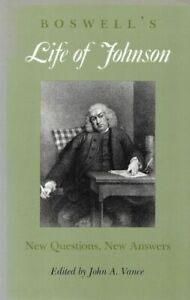 Boswell's Life of Johnson: New Questions, New Answers VANCE, J.A.