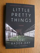 Lori Rader - Day Little Pretty Things SIGNED 1st SC New