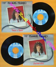 LP 45 7'' MANUEL FRANJO Tear by tear Surrender 1985 italy STRIPED no* cd mc dvd