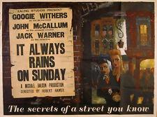 IT ALWAYS RAINS ON SUNDAY 1947 Googie Withers, John McCallum UK QUAD POSTER