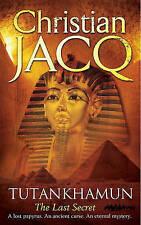 Tutankhamun: The Last Secret by Christian Jacq (Paperback) New Book