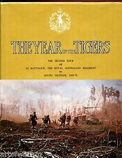 YEAR OF THE TIGERS - The 2nd Tour of 5th Bn, Royal Australian Regt, S. Vietnam