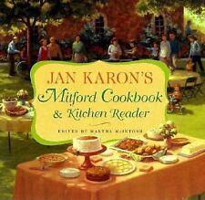 A Mitford Novel: Mitford Cookbook and Kitchen Reader by Jan Karon (2004, Hardcov