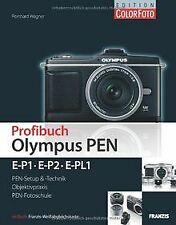 Profibuch Olympus PEN: E-P1, E-P2 & E-PL1 von Reinh...   Buch   Zustand sehr gut