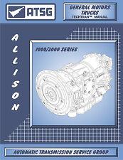 ATSG Tech Manual Allison 1000 / 2000 GMC 2500HD Truck AT1000 AT2000 Silverado HD