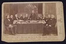 MINISTÈRE DE 1875 À VERSAILLES - MARÉCHAL PATRICE DE MAC-MAHON - CABINET PHOTO