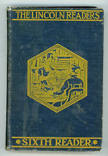 "School Book ""The Linciln Readers - Sixth Reader"" 1923"