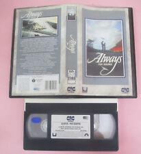 VHS Film ALWAYS PER SEMPRE 1992 Holly Hunter CIC UVS 70169 (F163) no dvd