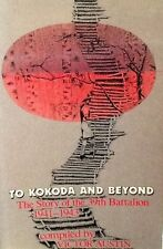 To Kokoda and beyond: The Story of the 39th Battalion 1941-1943 by Melbourne University Press (Paperback, 1907)