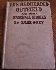 1920 ZANE GREY book THE REDHEADED OUTFIELD & other baseball stories - hardcover