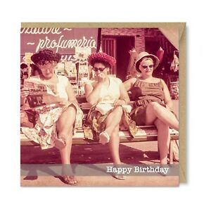 Vintage Retro Funny Humour Birthday Card For Her Woman Lady, Glamour Girls 1960s